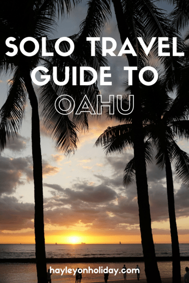 Solo Traveller's Guide to Oahu