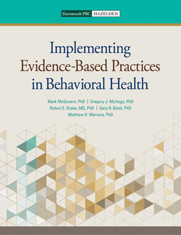 Implementing Evidence-Based Practices in Behavioral Health