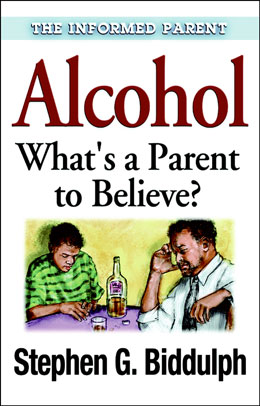 Alcohol Whats a Parent to Believe
