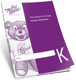 Too Good For Drugs Grade Kindergarten Workbooks