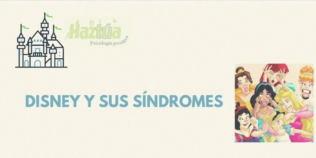 disney y sus síndromes