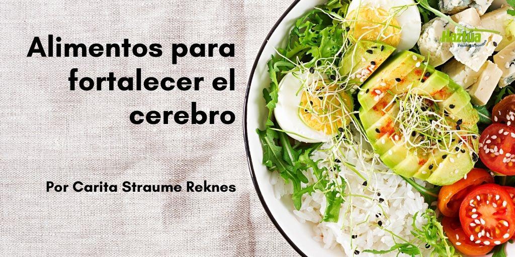 alimentos para fortalecer el cerebro