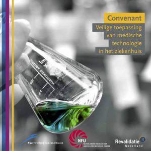 Convenant Medische Technologie - voorblad - Veilige toepassing van medische technologie in het ziekenhuis