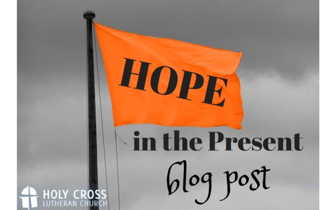 Hope in the Present