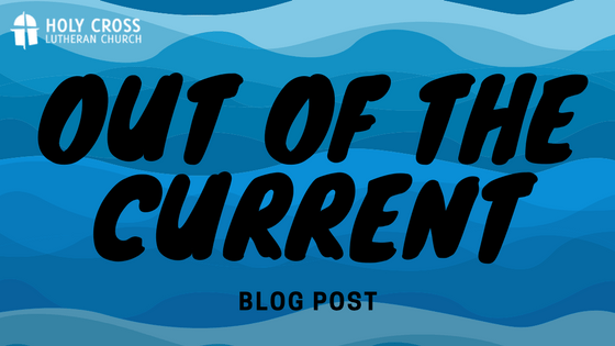 Out of the Current