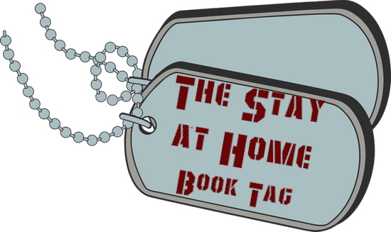 The Stay at Home Book Tag
