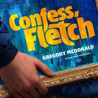 Confess Fletch