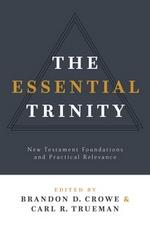 The Essential Trinity