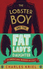The Lobster Boy And The Fat Lady's Daughter