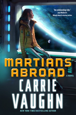 From The Author Of New York Times Bestselling Kitty Norville Series And Highly Praised After Golden Age Discords Apple MARTIANS ABROAD A