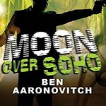 Moon Over Soho (Audiobook)