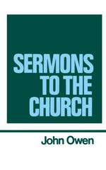 Volume 9: Sermons to the Church