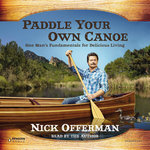 Paddle Your Own Canoe (Audiobook)