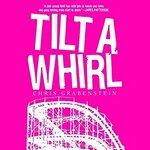 Tilt-a-Whirl (Audiobook)