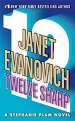 Twelve Sharp (Stephanie Plum, #12)