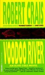 Voodoo River (Elvis Cole, #5)