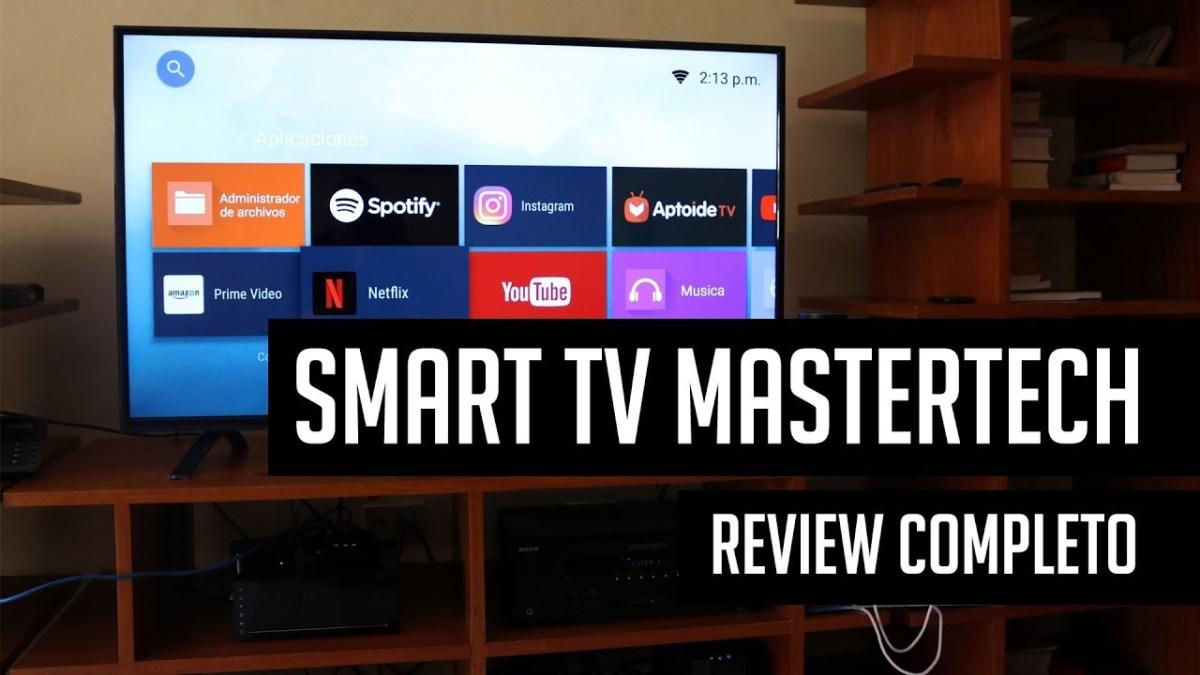 Review De La Smart Tv Mastertech Con Android Hdcomdo