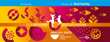 16 Οκτωβρίου 2019: Παγκόσμια Ημέρα Επισιτισμού, 'Συνταγές' για μια πιο υγιεινή ζωή…