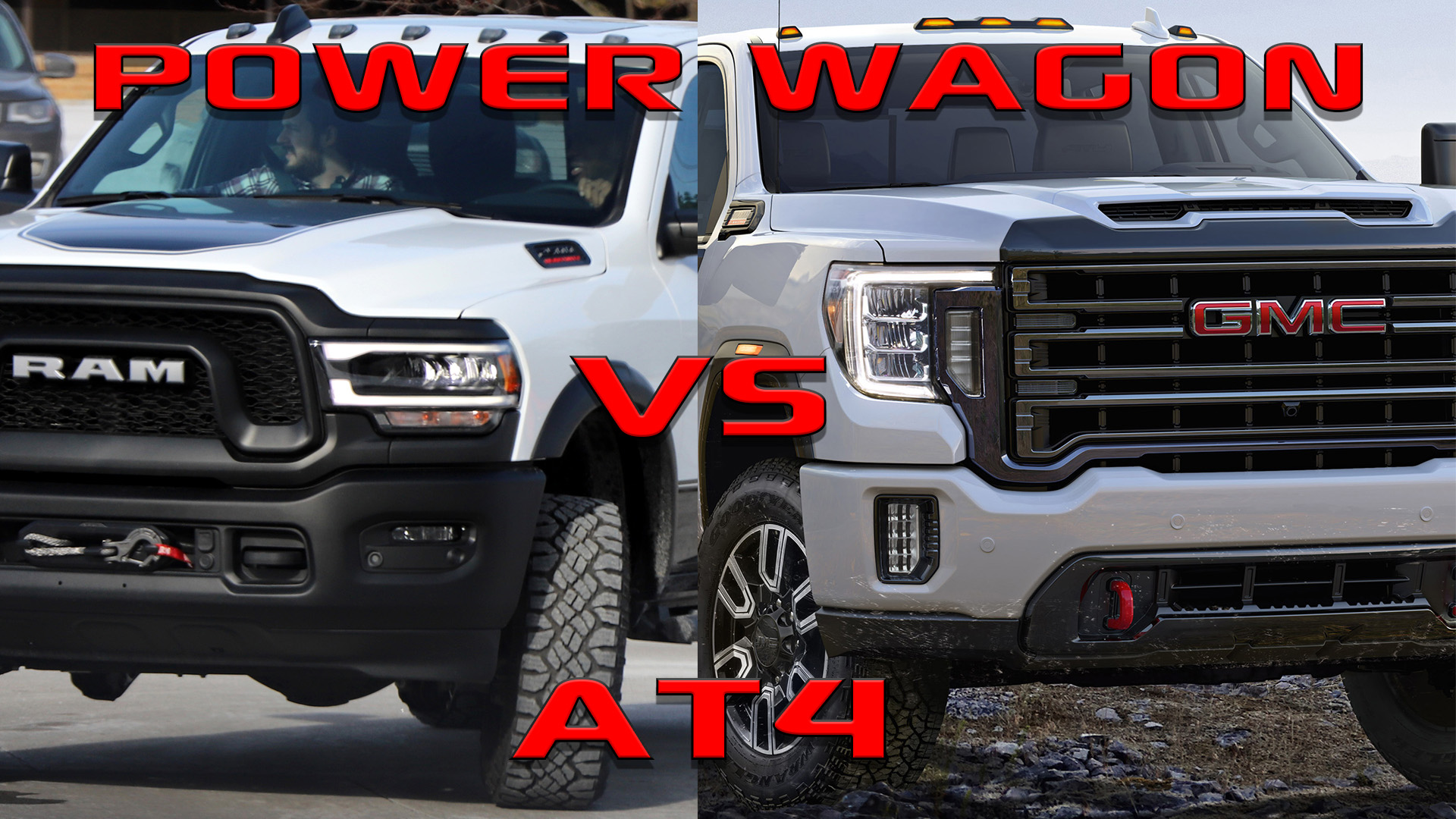 Competition: 2019 Ram Power Wagon VS 2019 GMC Sierra 2500 AT4: - HD Rams
