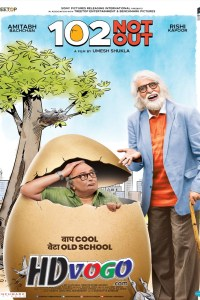 102 Not Out 2018 in HD Hindi Full Movie
