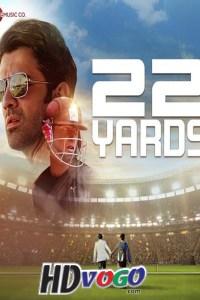22 Yards 2019 in HD Hindi Full Movie