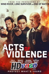 Acts of Violence 2018 in HD English Full Movie