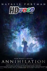Annihilation 2018 in HD English Full Movie