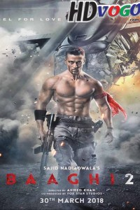 Baaghi 2 2018 in HD Hindi Full Movie