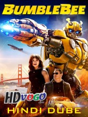 Bumblebee 2018 in HD Hindi Full Movie