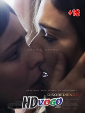 Disobedience 2017 in HD Full Movie