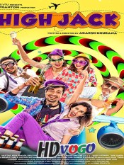 High Jack 2018 in HD Hindi Full Movie