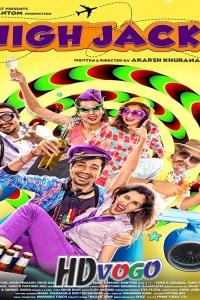 High Jack 2018 in HD Hindi Full Movie