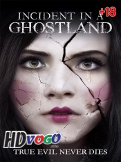 Incident in a Ghostland 2018 in HD Full Movie