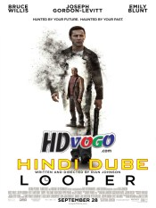 Looper 2012 in HD Hindi Full Movie