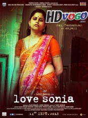 Love Sonia 2018 in HD Hindi Full Movie