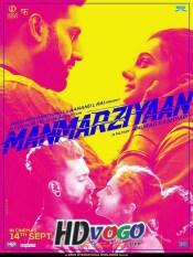 Manmarziyaan 2018 in HD Hindi Full Movie