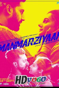 Manmarziyaan 2018 in HD Hindi Full Movie