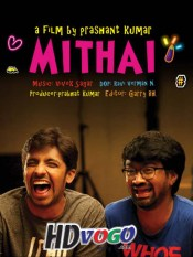 Mithai 2019 in HD Hindi Full Movie