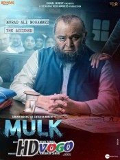 Mulk 2018 in HD Hindi Full Movie