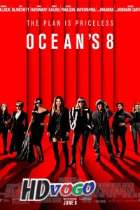 Oceans Eight 2018 in HD English Full Movie