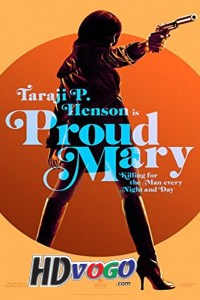 Proud Mary 2018 in HD English Full Movie