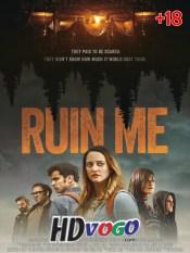 Ruin Me 2017 in HD Full Movie