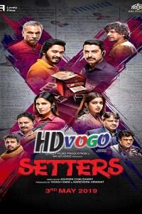 Setters 2019 in HD Hindi Full Movie