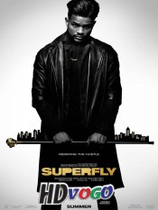 SuperFly 2018 in HD English Full Movie