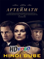 The Aftermath 2019 in HD Hindi Dubbed Full Movie