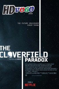 The Cloverfield Paradox 2018 in HD English Full Movie