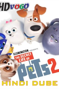 The Secret Life of Pets 2 2019 in HD Hindi Dubbed Full Movie
