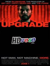 Upgrade 2018 in HD English Full Movie