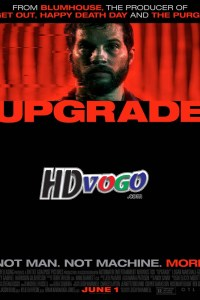 Upgrade 2018 in HD English Full Movie