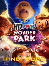 Wonder Park 2019 in HD Hindi Dubbed Full Movie